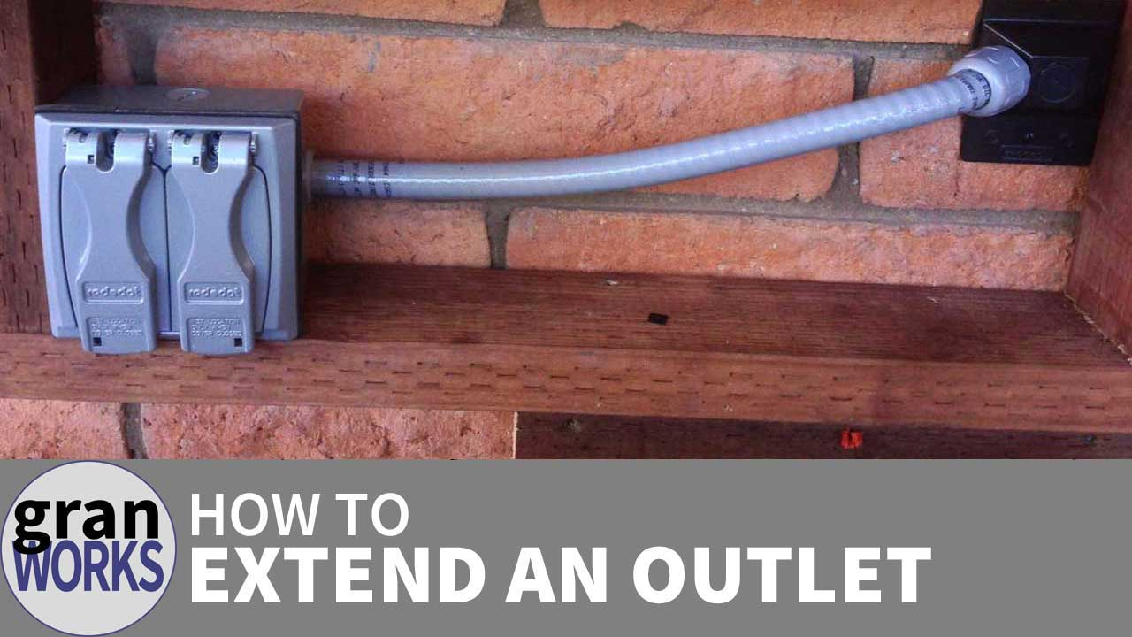 How To Extend An Exterior Electrical Outlet Granworks