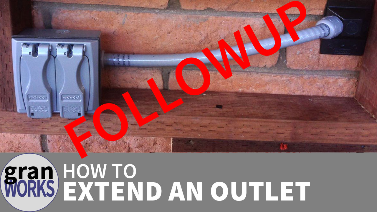 How to Extend an Outlet Followup