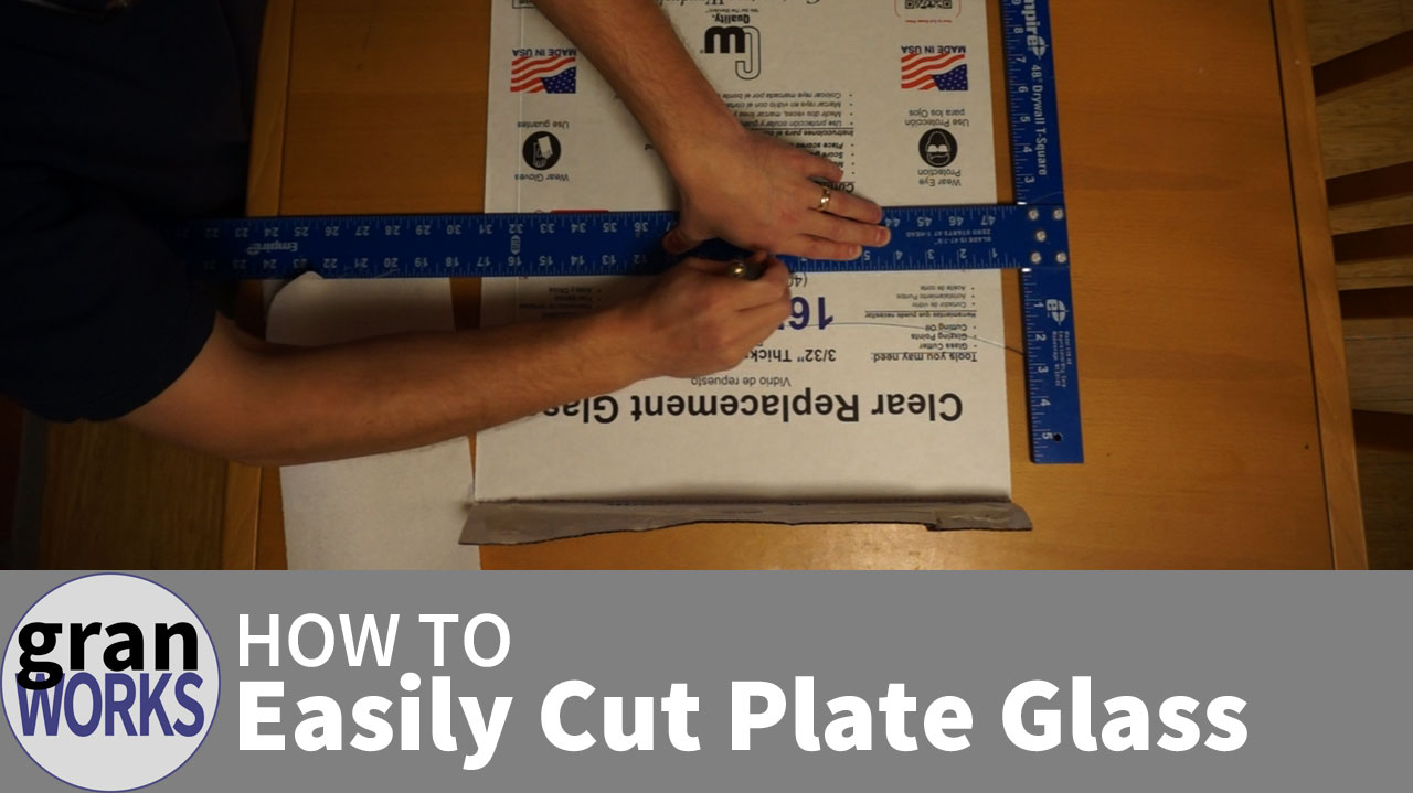 How To Easily Cut Plate Glass