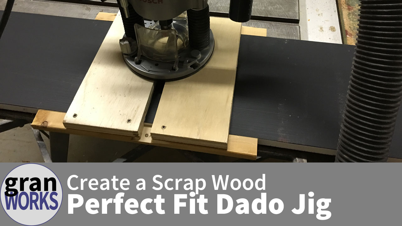 Create a Scrap Wood Perfect Fit Dado Jig