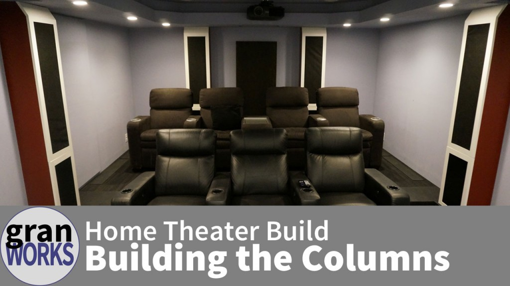Home Theater Build: Building the Columns