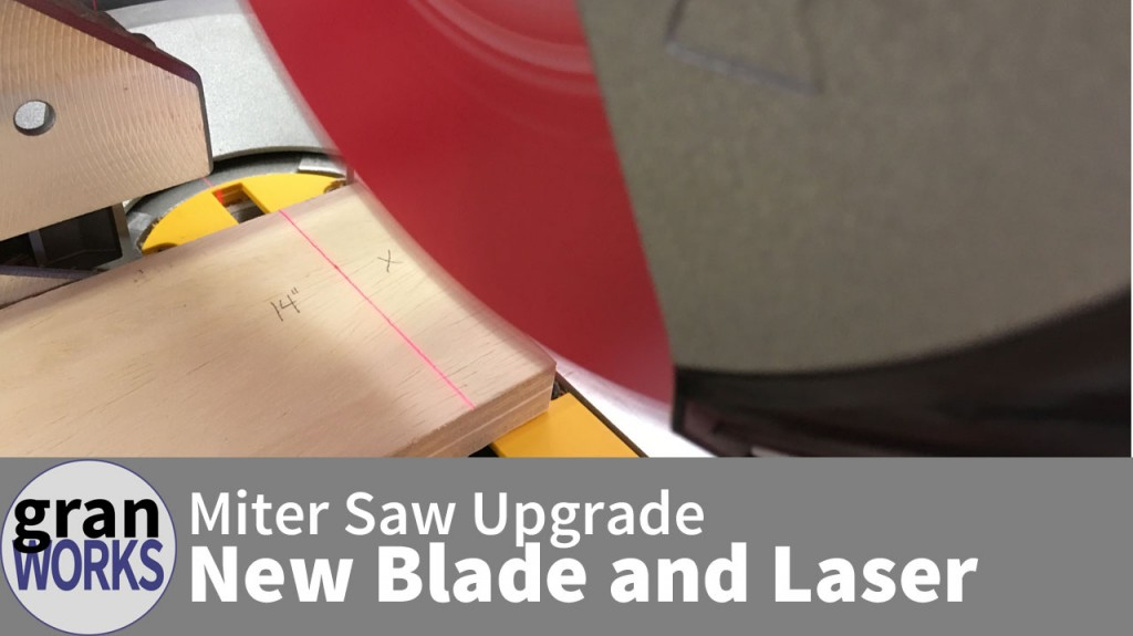 Miter Saw Upgrade New Blade and Laser