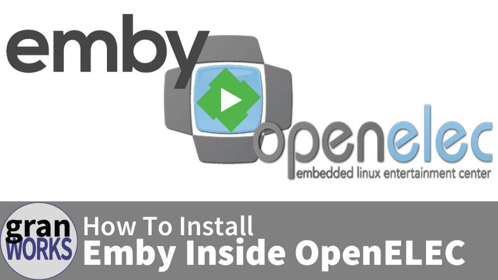 Installing Emby Inside OpenELEC